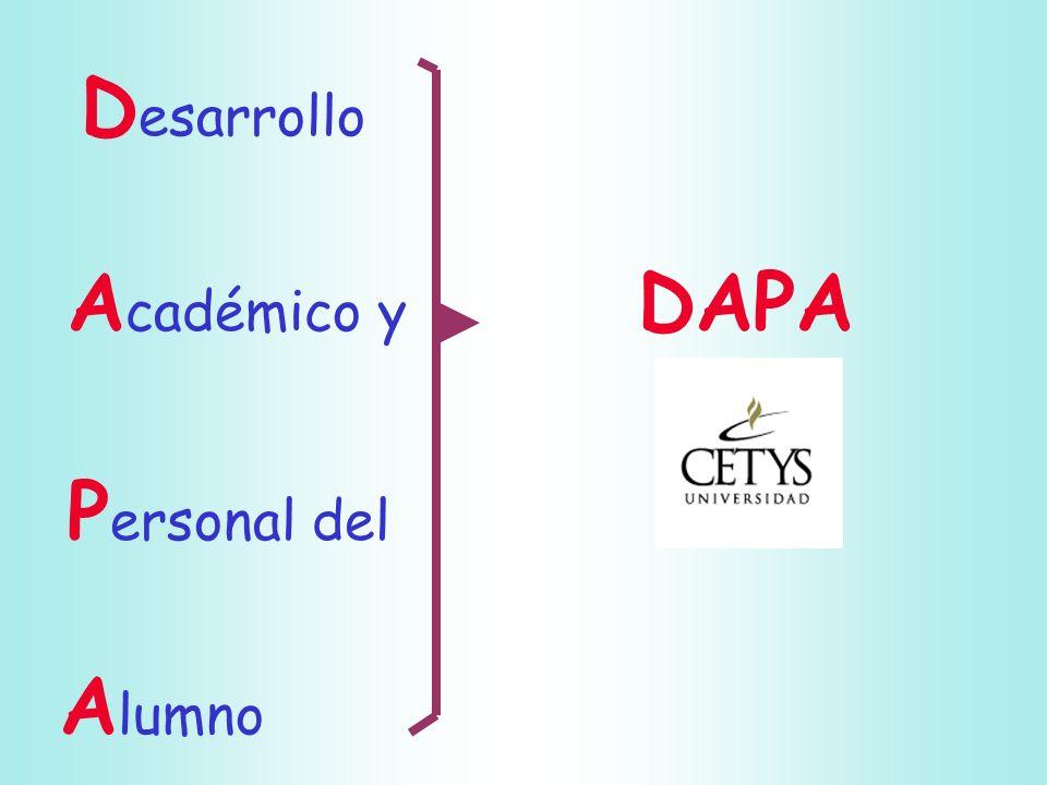 D esarrollo A cadémico y DAPA P ersonal del A lumno