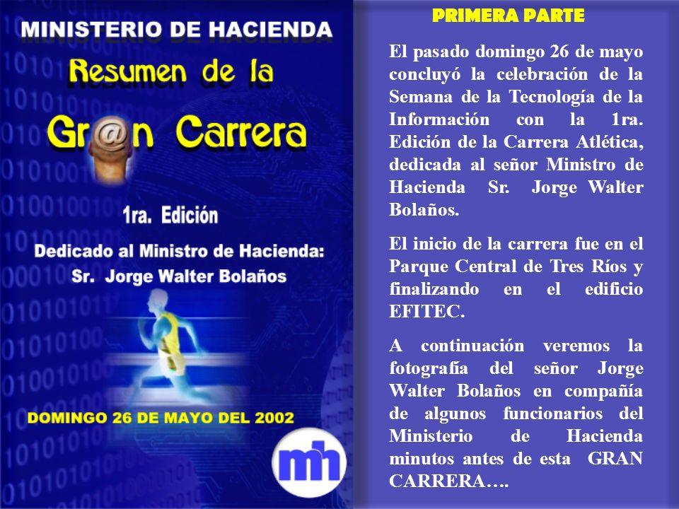 El pasado domingo 26 de mayo concluyó la celebración de la Semana de la Tecnología de la Información con la 1ra. Edición de la Carrera Atlética, dedic