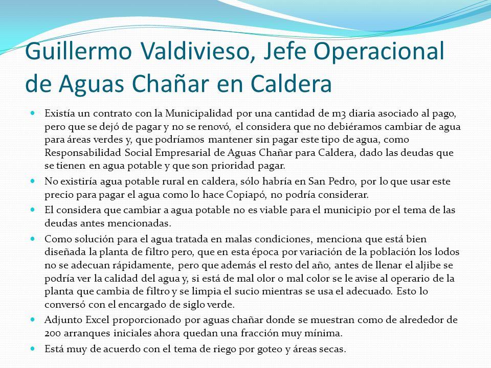 Guillermo Valdivieso, Jefe Operacional de Aguas Chañar en Caldera Existía un contrato con la Municipalidad por una cantidad de m3 diaria asociado al p