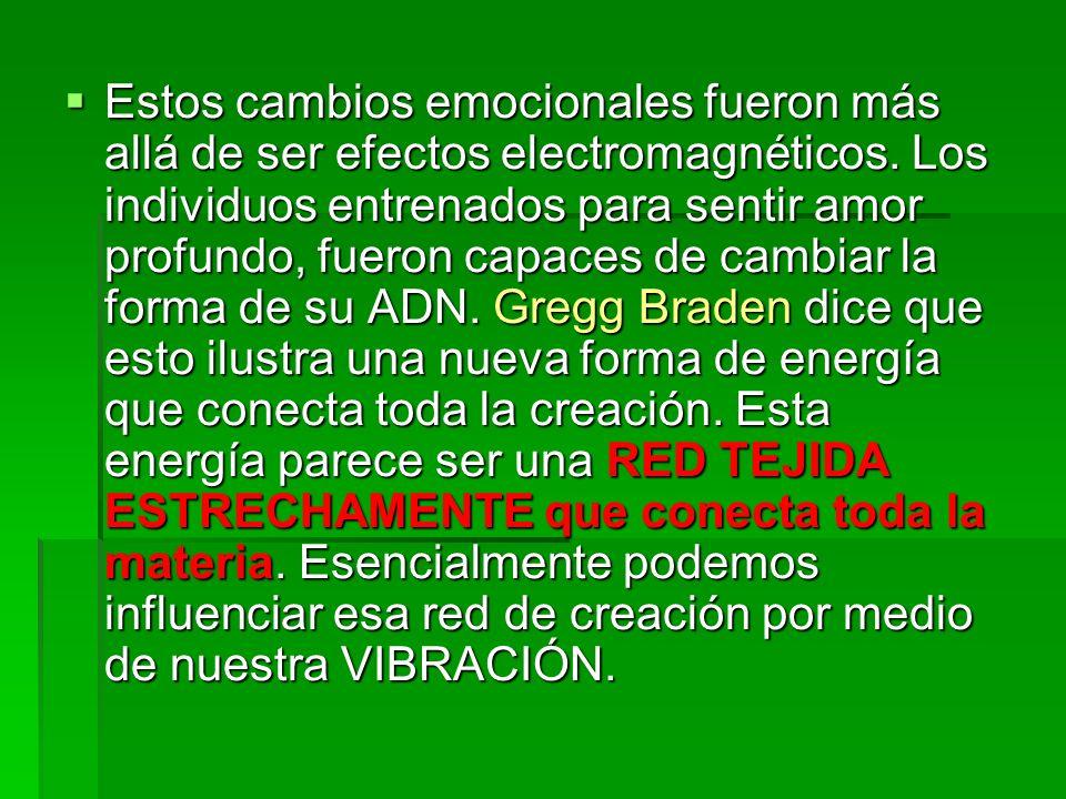 Estos cambios emocionales fueron más allá de ser efectos electromagnéticos.