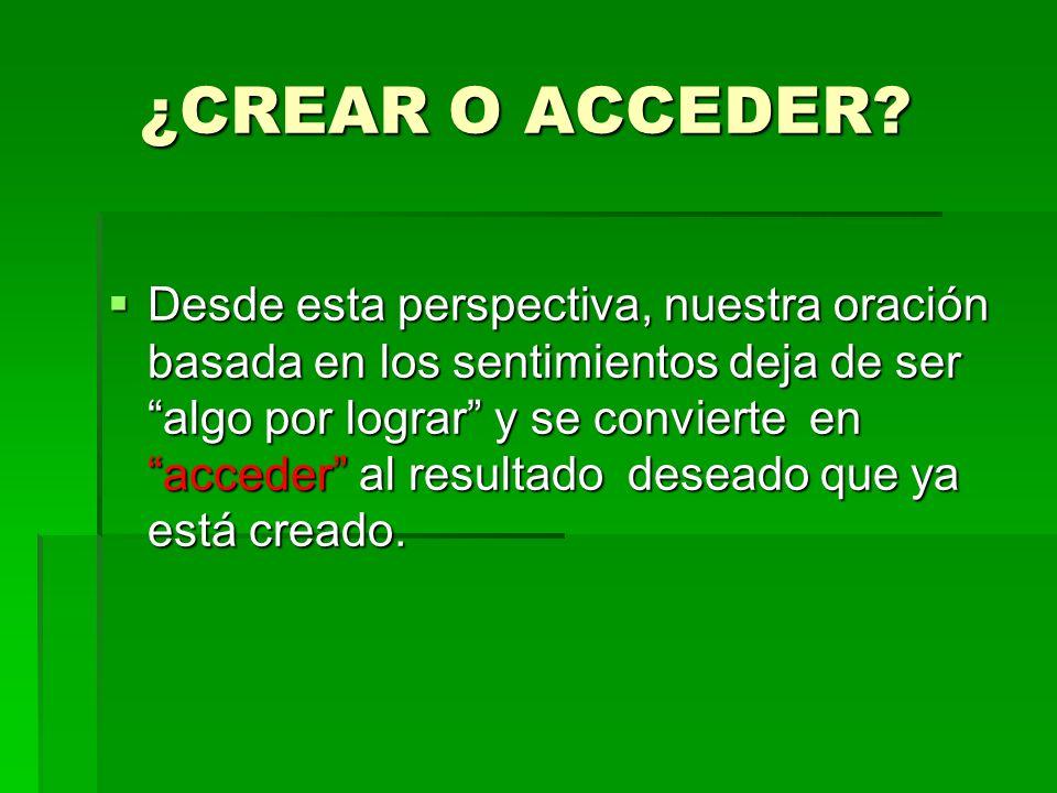 ¿CREAR O ACCEDER.