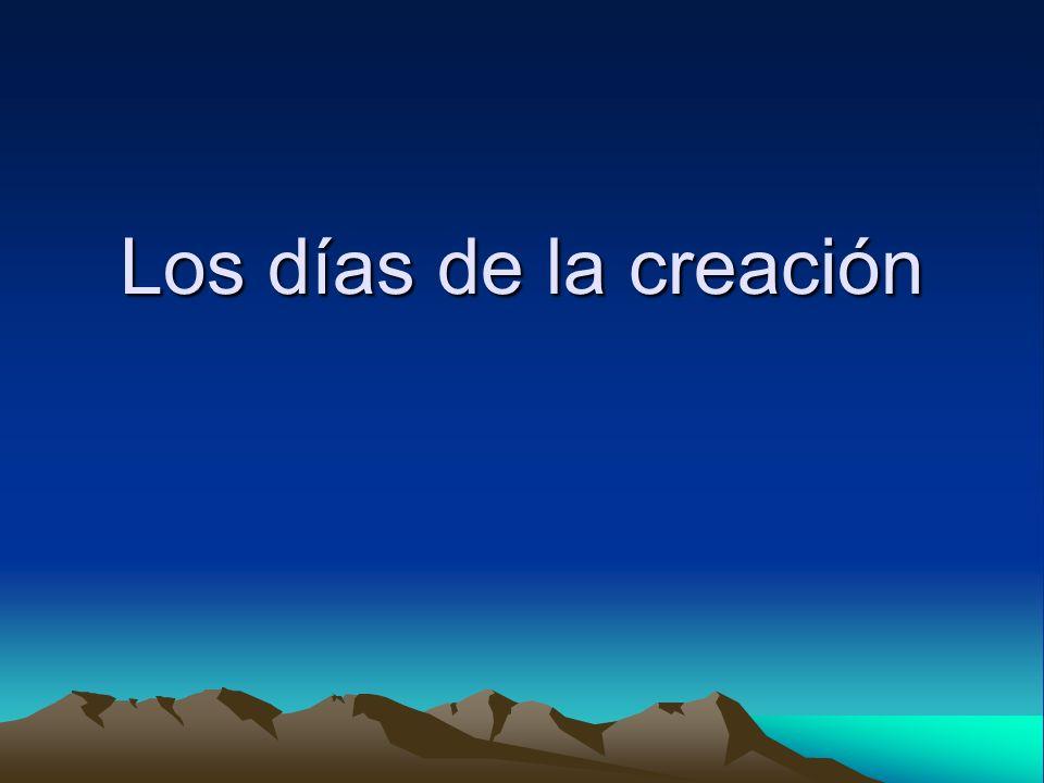 Los días de la creación