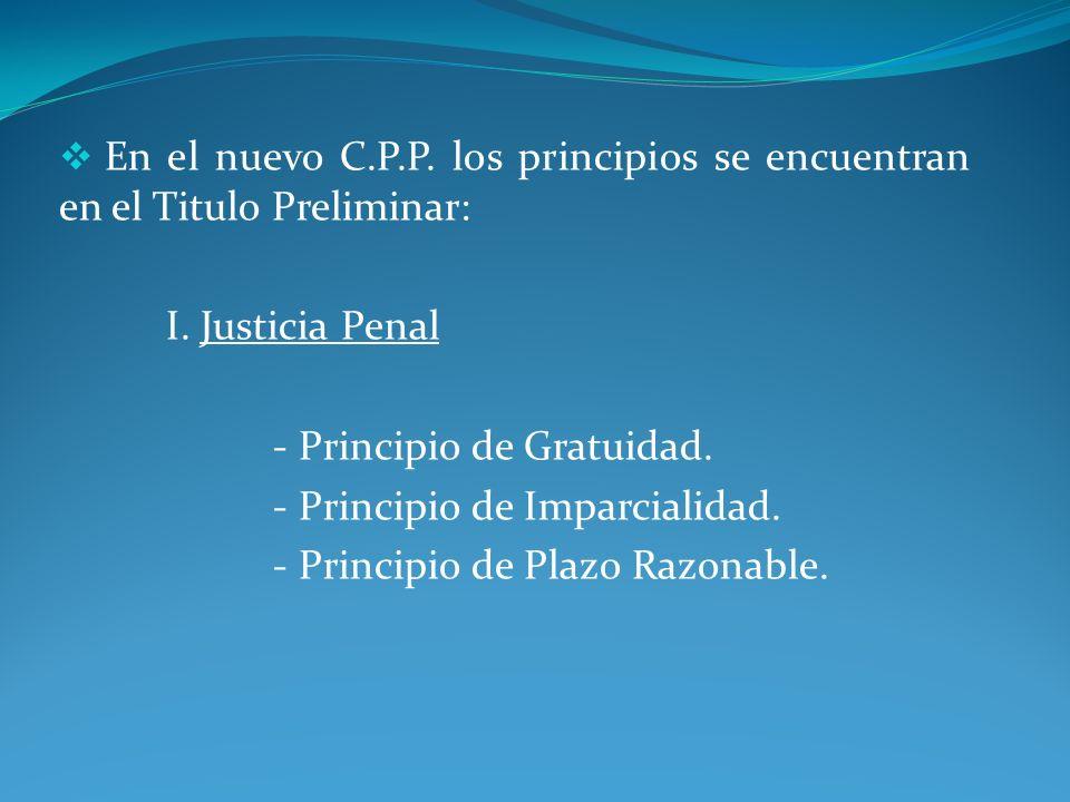 - Principio de Juicio Previo.- Principio de Oralidad.
