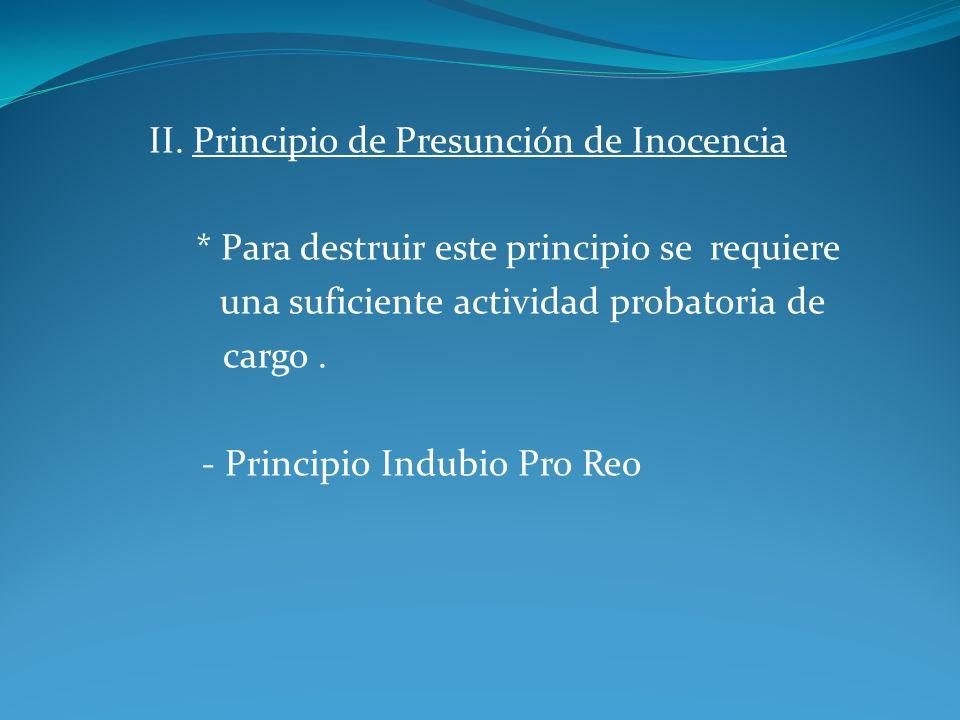 III.Interdicción de la Persecución Múltiple - Principio del Ne Bis In Idem.
