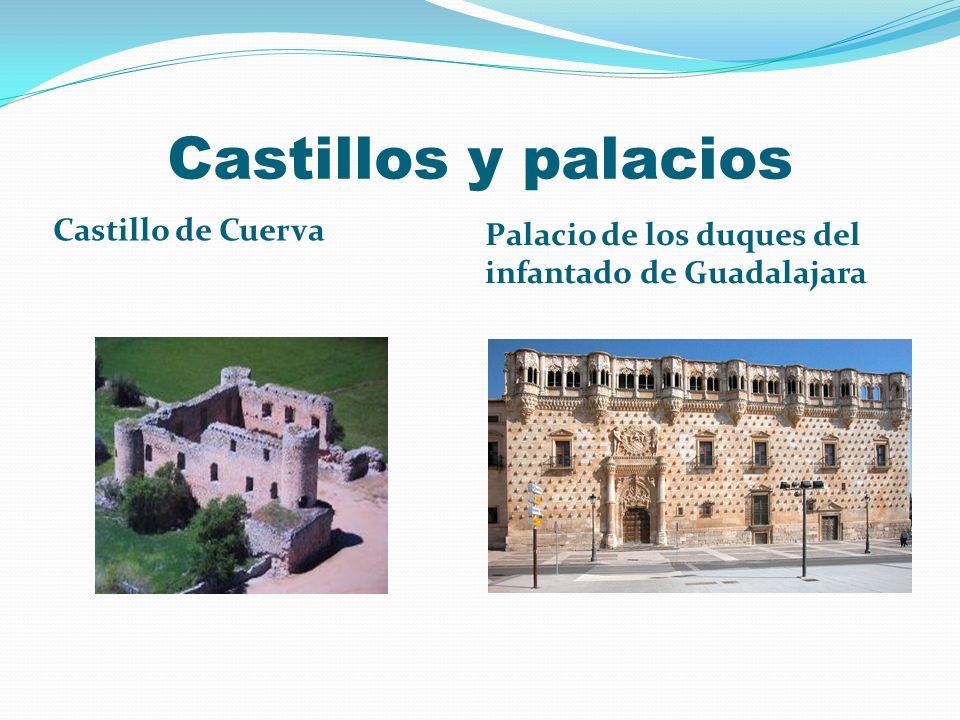 Castillos y palacios Castillo de Cuerva Palacio de los duques del infantado de Guadalajara