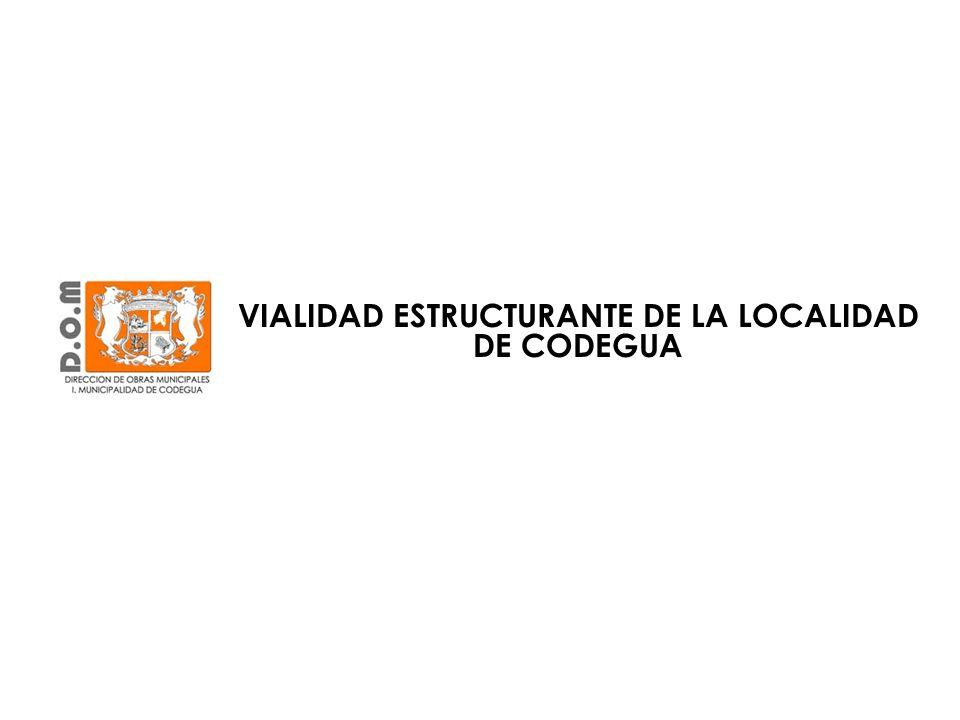 VIALIDAD ESTRUCTURANTE DE LA LOCALIDAD DE CODEGUA