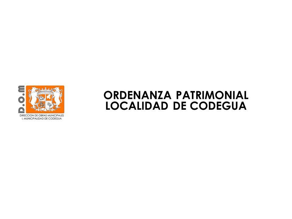 ORDENANZA PATRIMONIAL LOCALIDAD DE CODEGUA