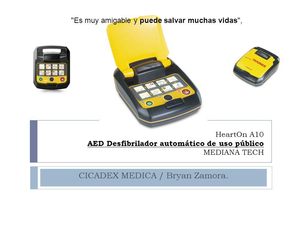 HeartOn A10 AED Desfibrilador automático de uso público MEDIANA TECH CICADEX MEDICA / Bryan Zamora.