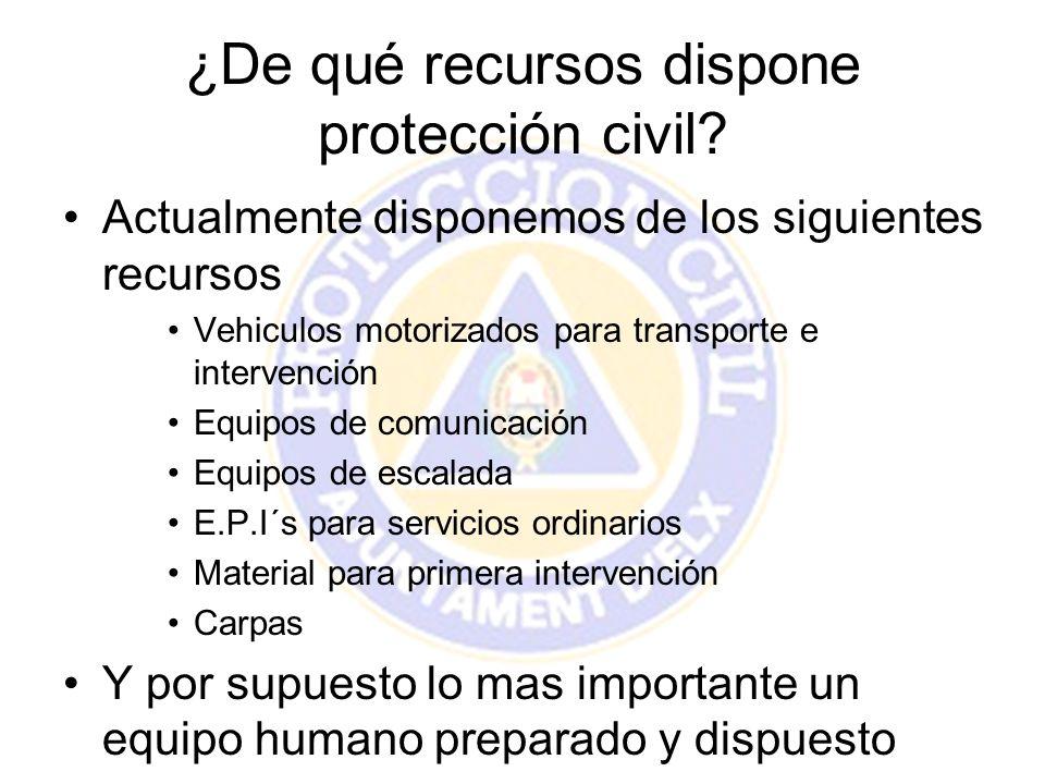 ¿De qué recursos dispone protección civil? Actualmente disponemos de los siguientes recursos Vehiculos motorizados para transporte e intervención Equi