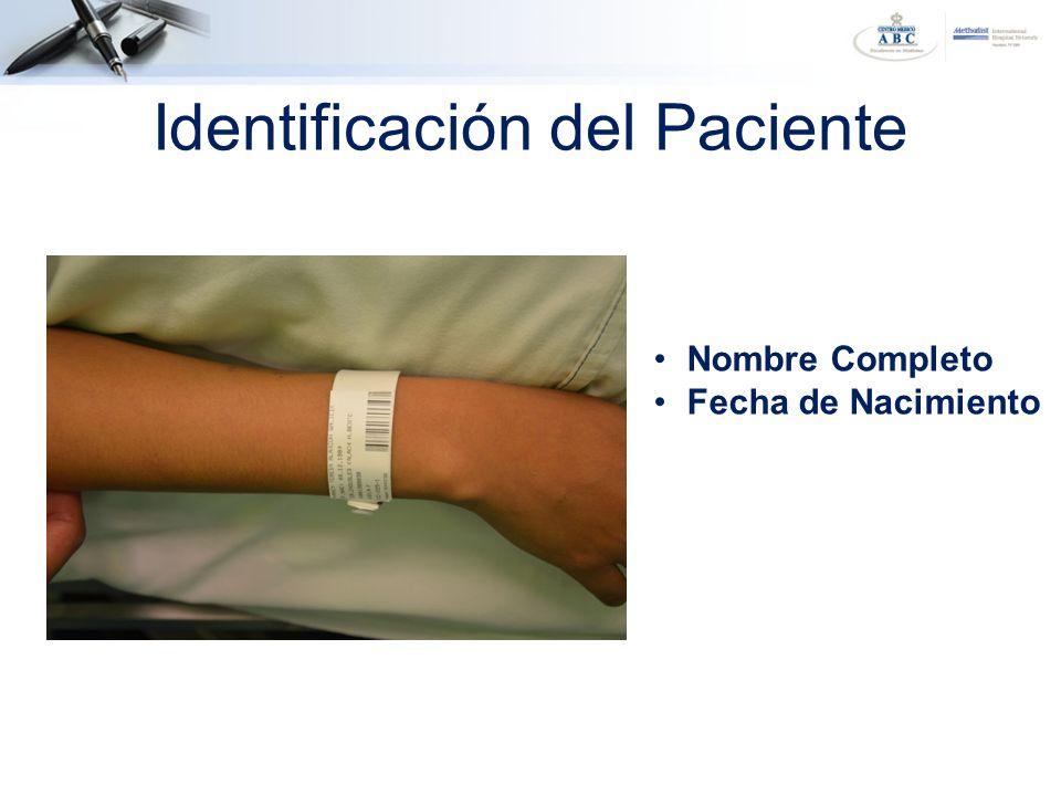 Identificación del Paciente Nombre Completo Fecha de Nacimiento