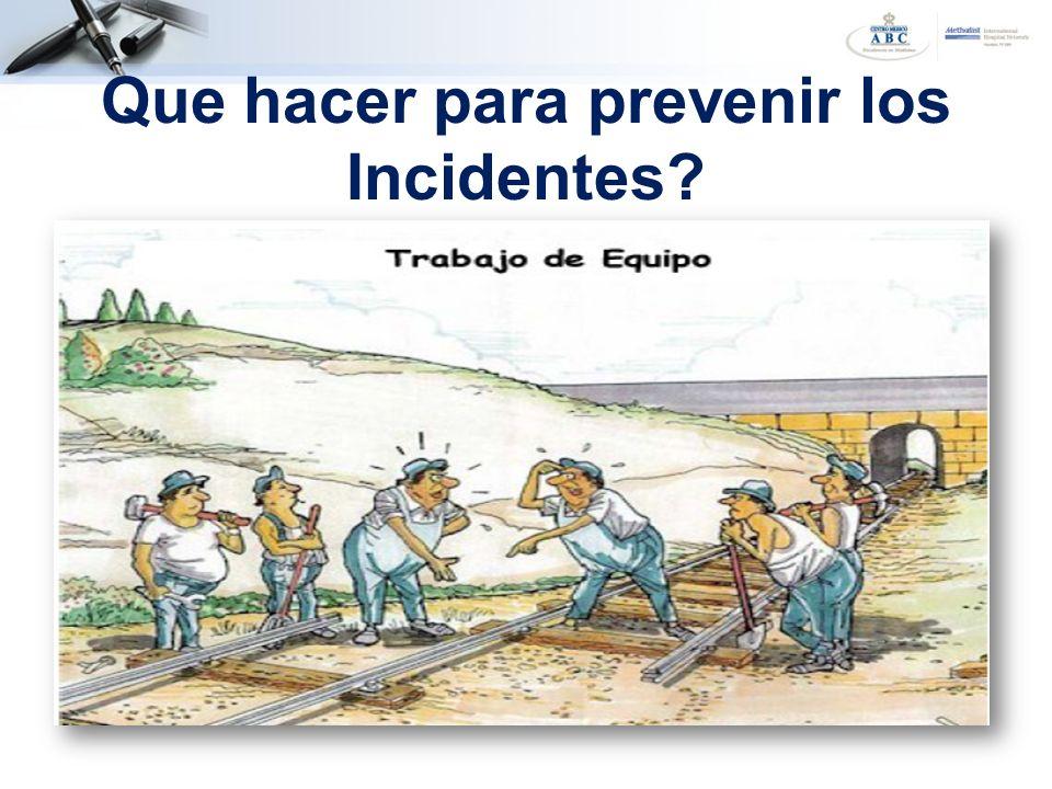 Que hacer para prevenir los Incidentes?