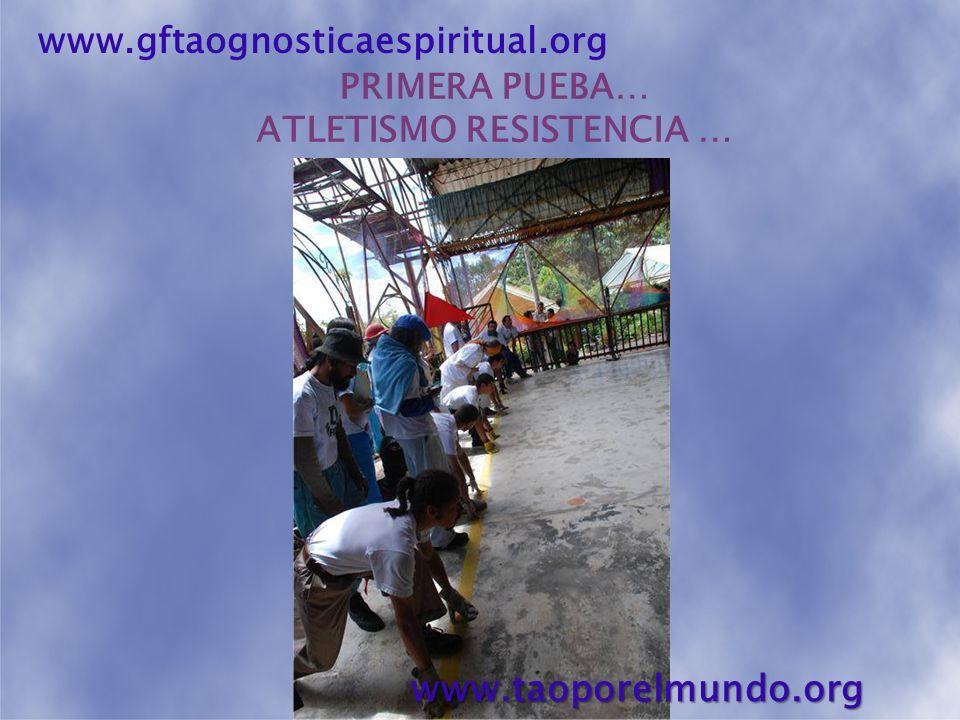 TERCER DÍA DE COMPETENCIAS… MAESROS PREPARADOS… …EMPIEZAN LAS PRUEBAS! www.gftaognosticaespiritual.orgwww.taoporelmundo.org