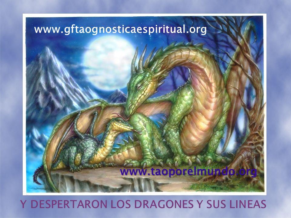 Y ENTONCES, DESPERTARON LOS MAESTROS Y SUS LINEAS www.gftaognosticaespiritual.org www.taoporelmundo.org