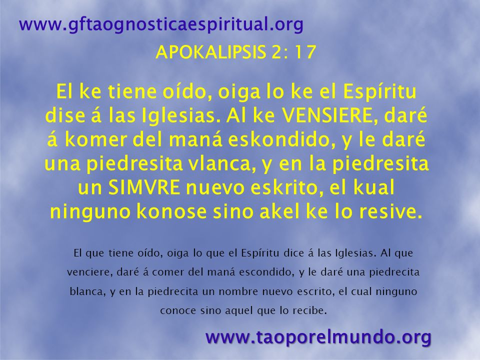 PIEDRECITA BLANCA www.gftaognosticaespiritual.org www.taoporelmundo.org