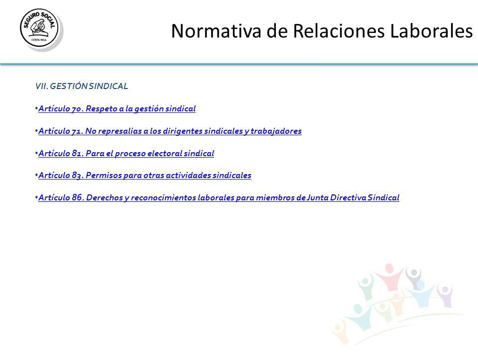 Normativa de Relaciones Laborales VII.GESTIÓN SINDICAL Artículo 70.
