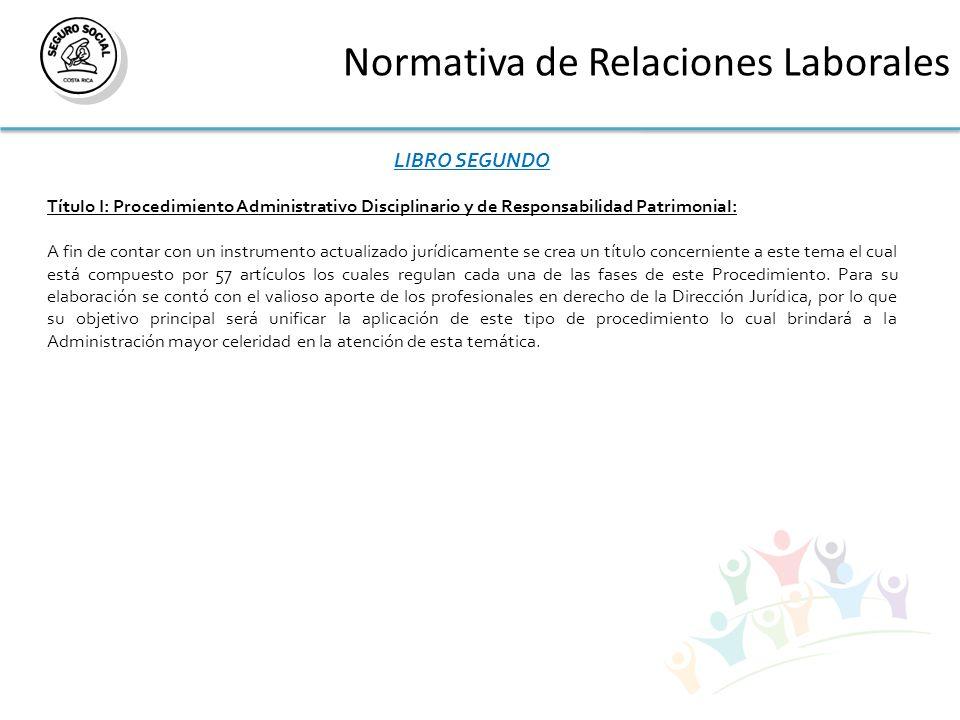 Normativa de Relaciones Laborales LIBRO SEGUNDO Título I: Procedimiento Administrativo Disciplinario y de Responsabilidad Patrimonial: A fin de contar