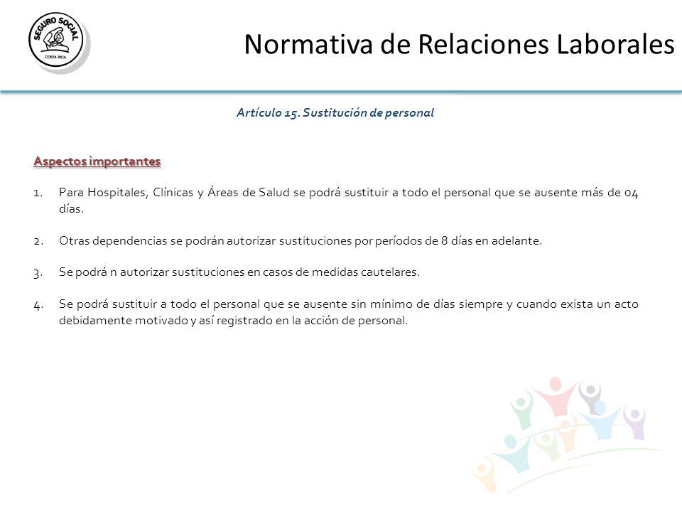 Normativa de Relaciones Laborales Artículo 15.