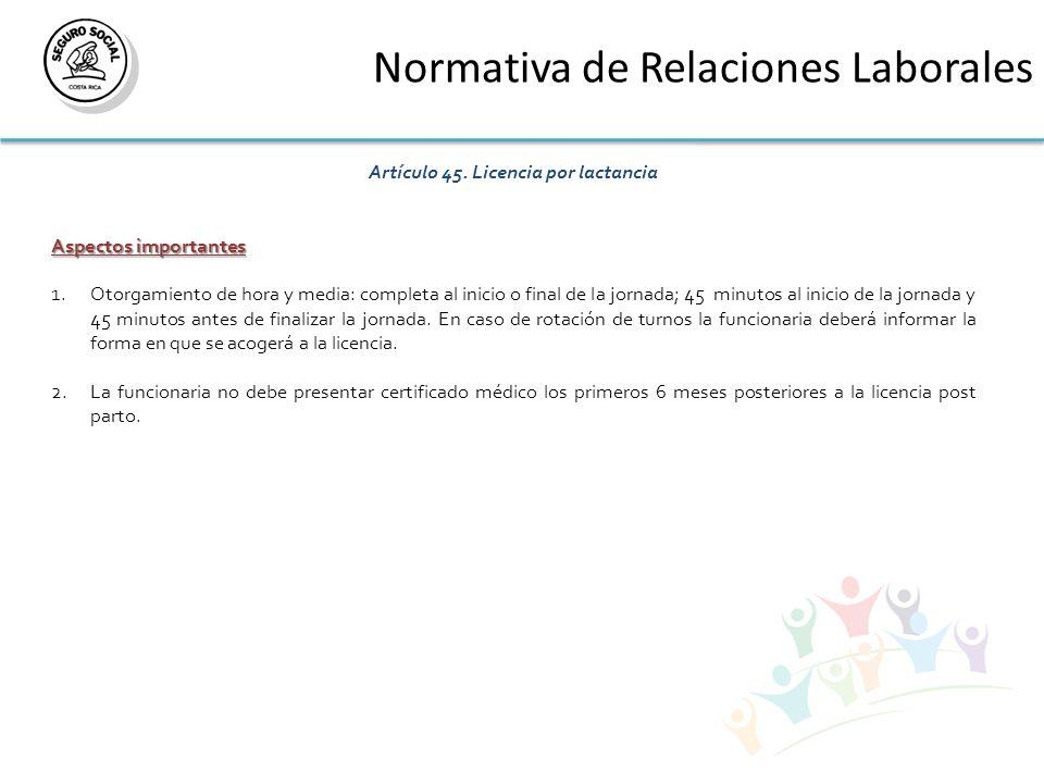 Normativa de Relaciones Laborales Artículo 45.