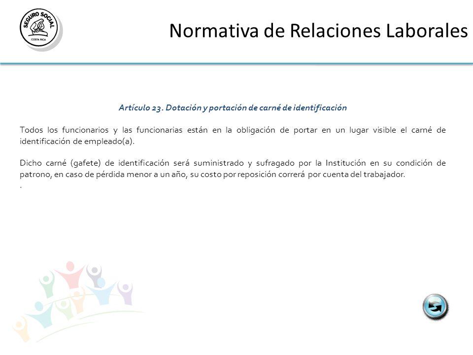 Normativa de Relaciones Laborales Artículo 23.