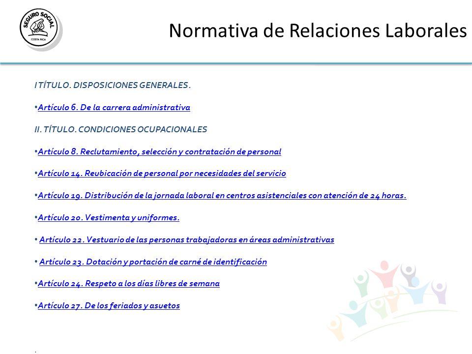Normativa de Relaciones Laborales I TÍTULO.DISPOSICIONES GENERALES.