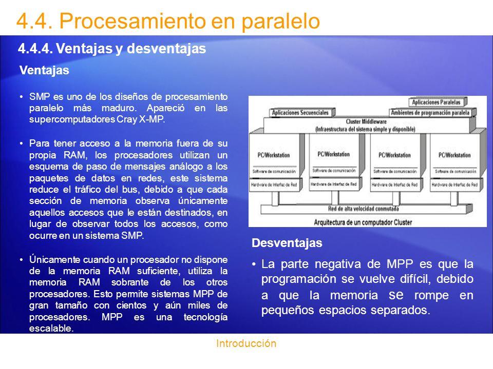 Introducción 4.5.Procesamiento distribuido 4.5.1.