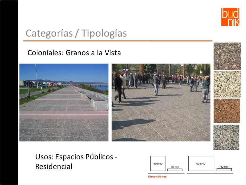 Categorías / Tipologías Coloniales: Granos a la Vista Usos: Espacios Públicos - Residencial