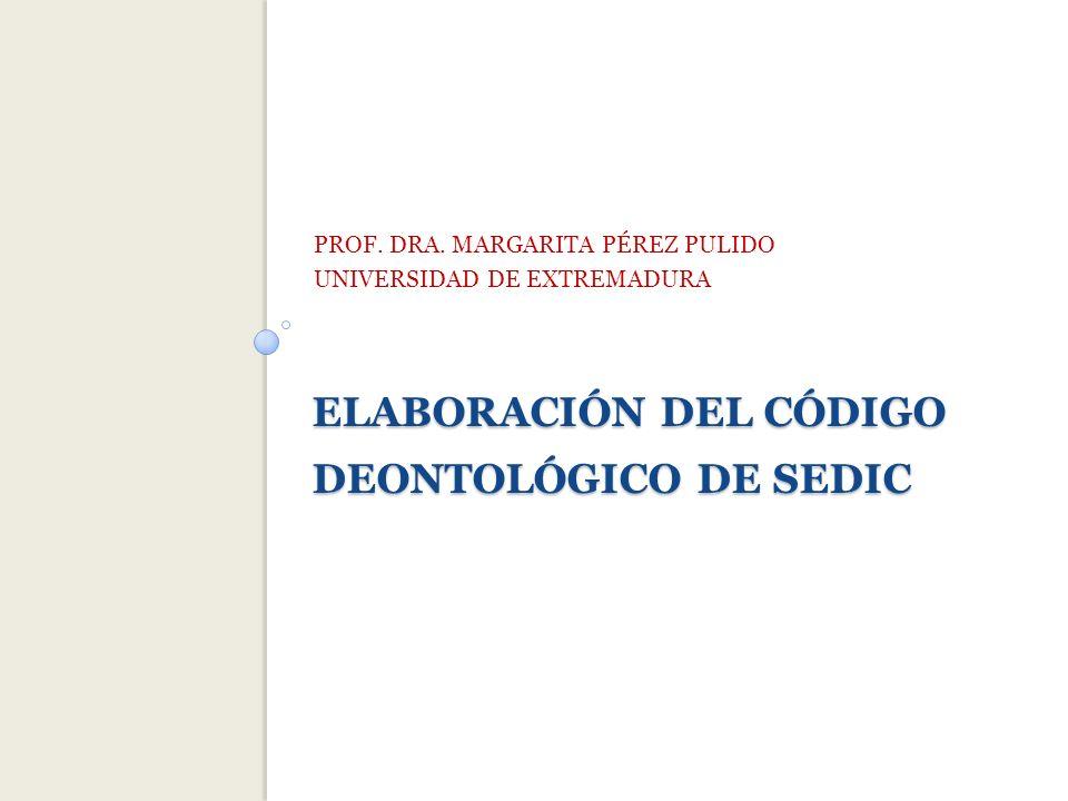 ELABORACIÓN DEL CÓDIGO DEONTOLÓGICO DE SEDIC PROF.