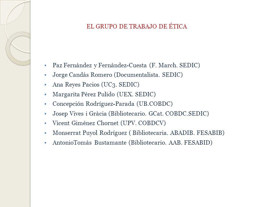 EL GRUPO DE TRABAJO DE ÉTICA Paz Fernández y Fernández-Cuesta (F.