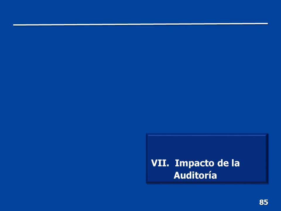85 VII. Impacto de la Auditoría