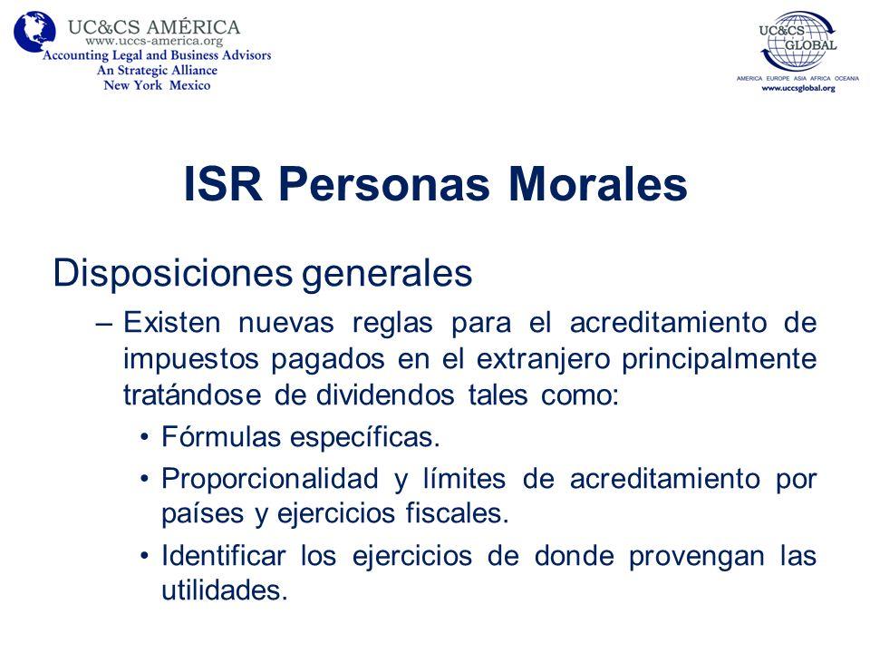 ISR Personas Morales Disposiciones generales –Existen nuevas reglas para el acreditamiento de impuestos pagados en el extranjero principalmente tratán