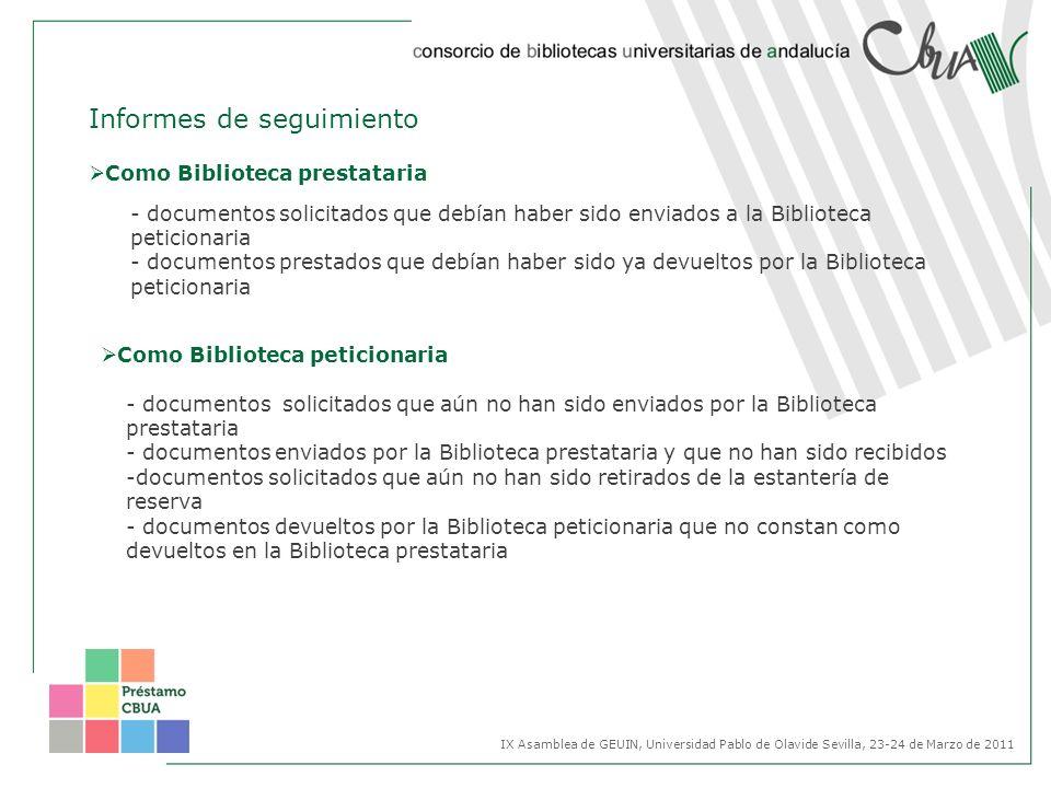 Informes de seguimiento - documentos solicitados que debían haber sido enviados a la Biblioteca peticionaria - documentos prestados que debían haber s