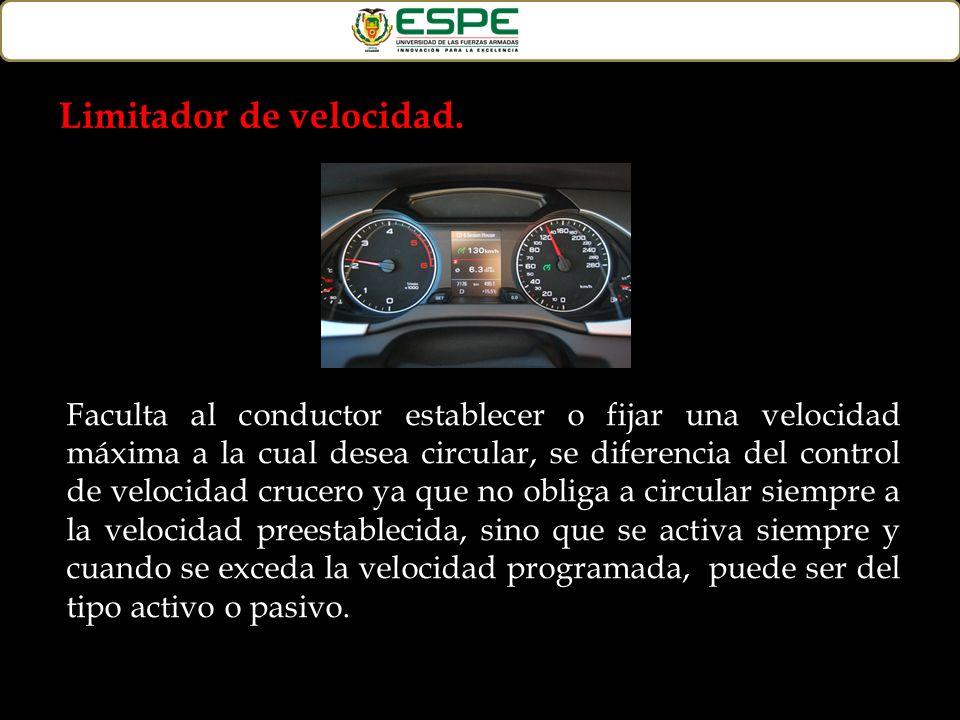 Faculta al conductor establecer o fijar una velocidad máxima a la cual desea circular, se diferencia del control de velocidad crucero ya que no obliga