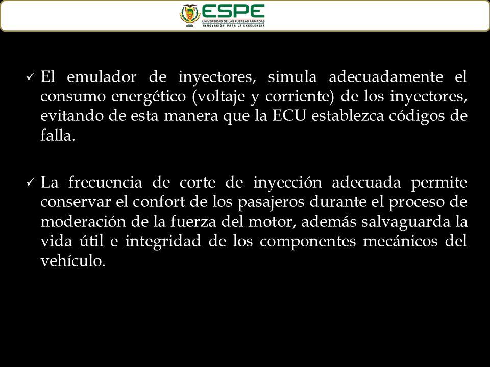 El emulador de inyectores, simula adecuadamente el consumo energético (voltaje y corriente) de los inyectores, evitando de esta manera que la ECU esta