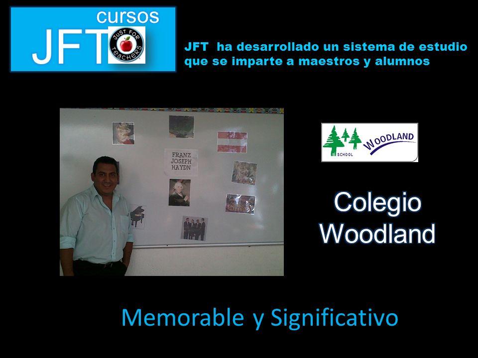 JFT ha desarrollado un sistema de estudio que se imparte a maestros y alumnos Memorable y Significativo