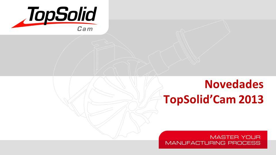 Novedades TopSolidCam 2013