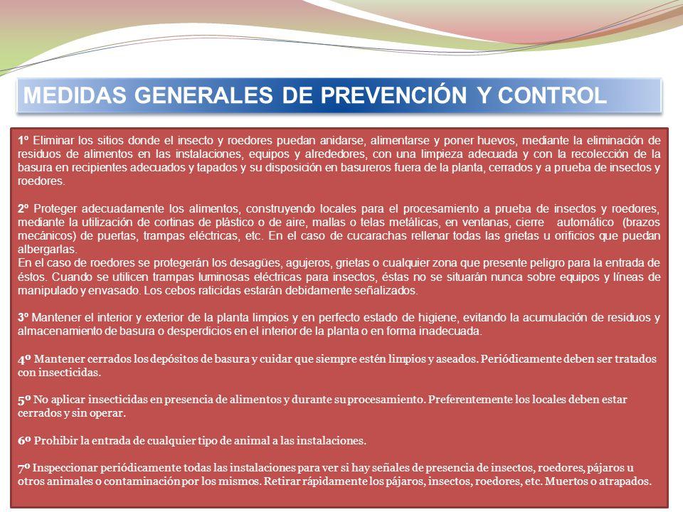 10.- CONTROL DE PLAGAS. DESINFECCIÓN Y DESRATIZACIÓN. Cada empresa dispondrá de un plan de control de insectos y roedores detallado, eficaz y continuo