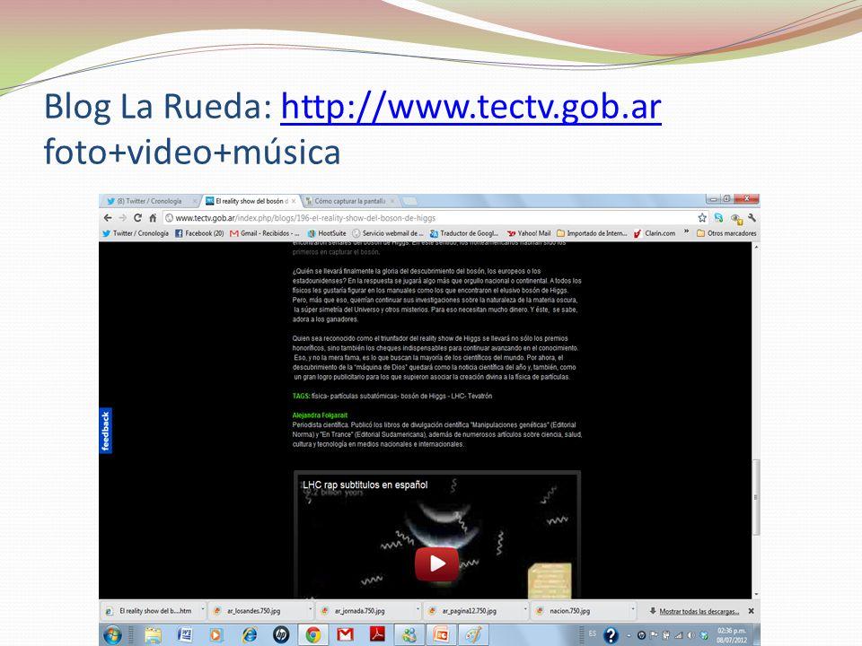 Blog La Rueda: http://www.tectv.gob.ar foto+video+músicahttp://www.tectv.gob.ar