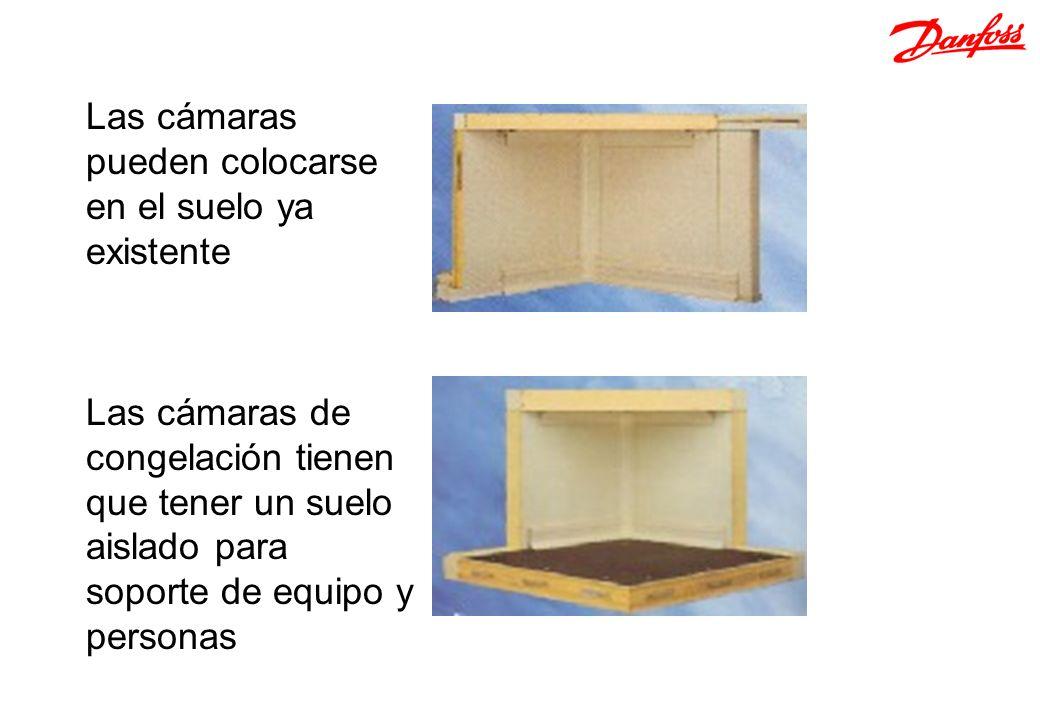 Las cámaras pueden colocarse en el suelo ya existente Las cámaras de congelación tienen que tener un suelo aislado para soporte de equipo y personas