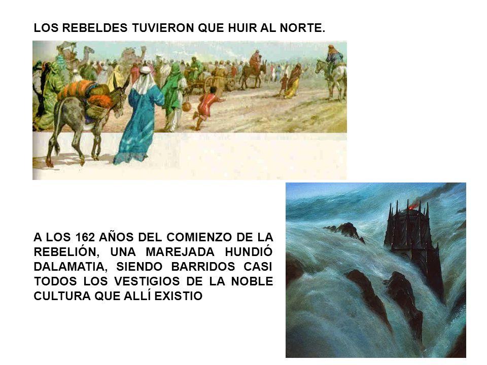 LOS REBELDES TUVIERON QUE HUIR AL NORTE.