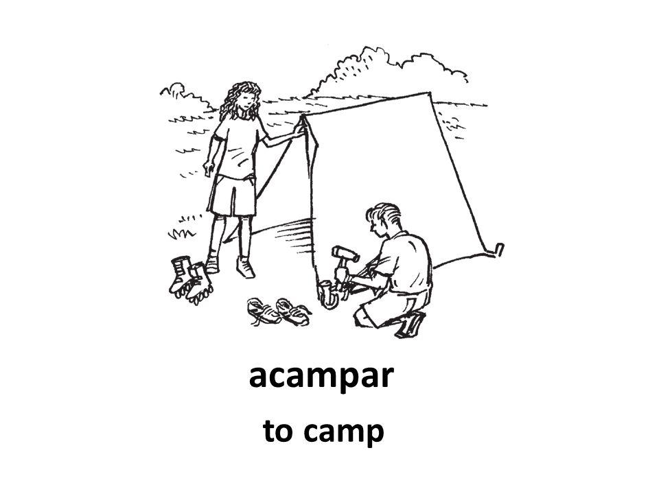 acampar to camp