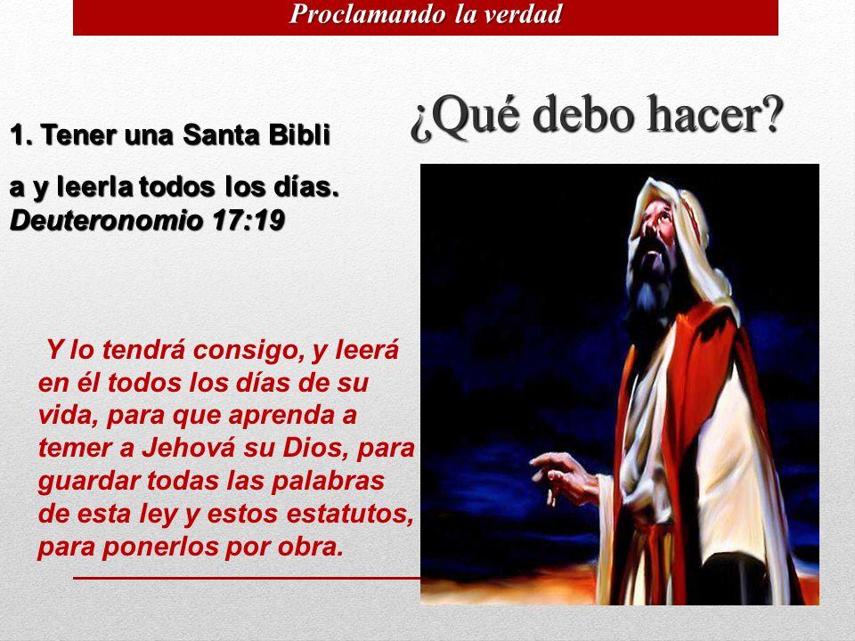 8 1. Tener una Santa Bibli a y leerla todos los días. Deuteronomio 17:19 Y lo tendrá consigo, y leerá en él todos los días de su vida, para que aprend