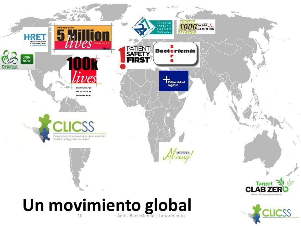 Un movimiento global Adiós Bacteriemias Lanzamiento10