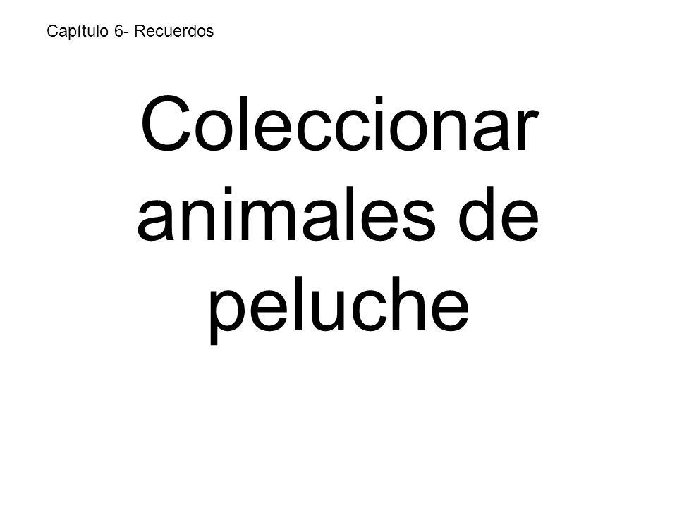 Coleccionar animales de peluche Capítulo 6- Recuerdos