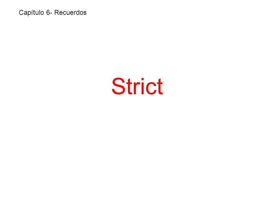 Strict Capítulo 6- Recuerdos