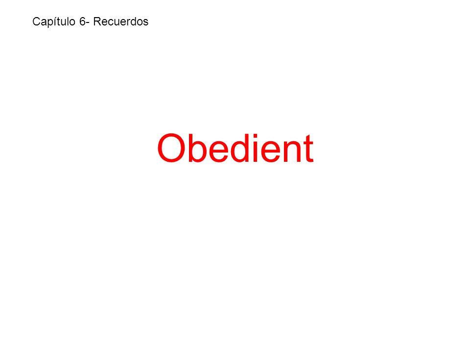 Obedient Capítulo 6- Recuerdos