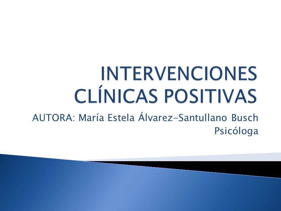 Cualquier intervención psicológica tiene el interés implícito de mejorar la vida de la gente.