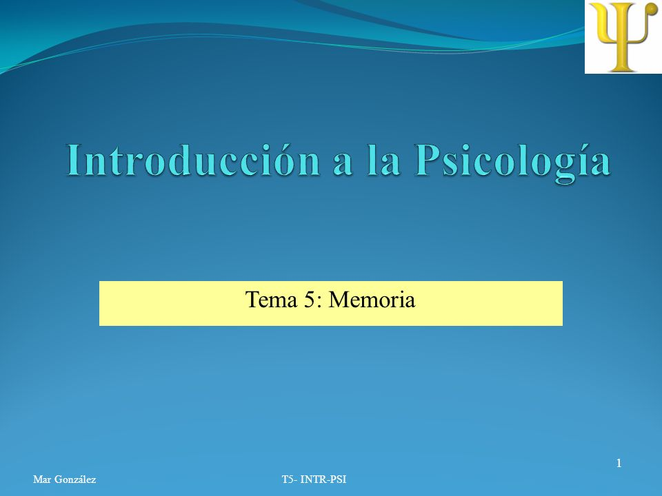 Tema 5: Memoria Mar GonzálezT5- INTR-PSI 1