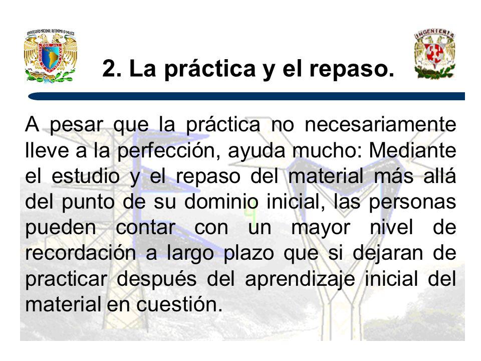 2.La práctica y el repaso.