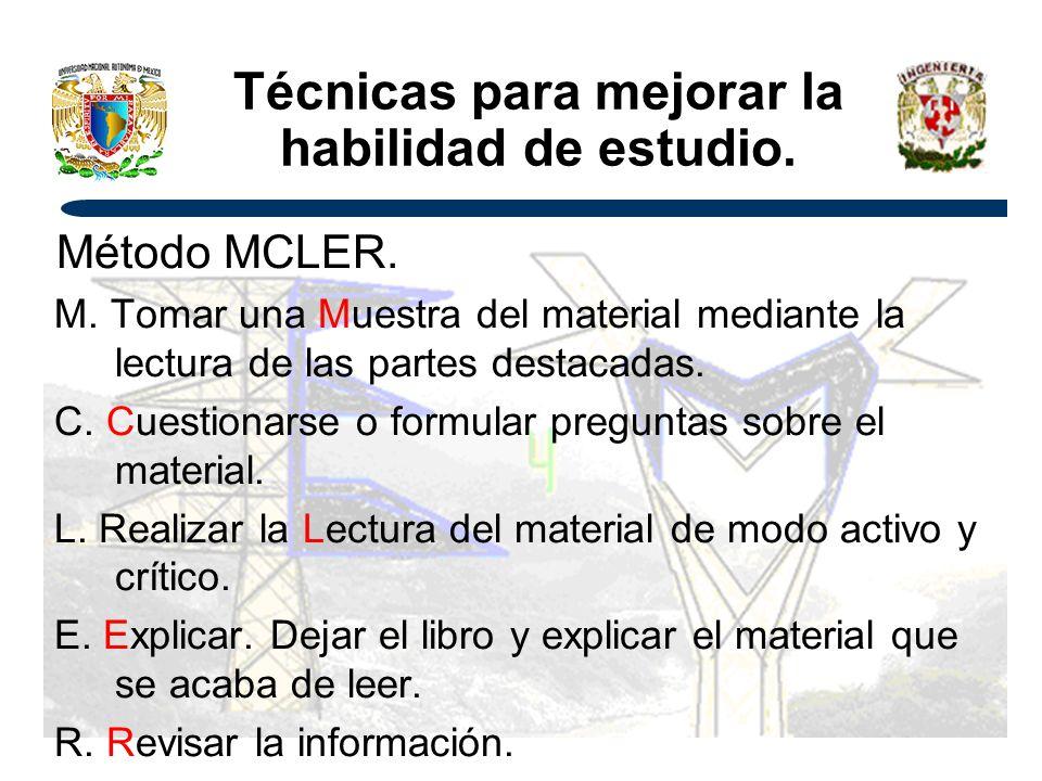 Técnicas para mejorar la habilidad de estudio.Método MCLER.