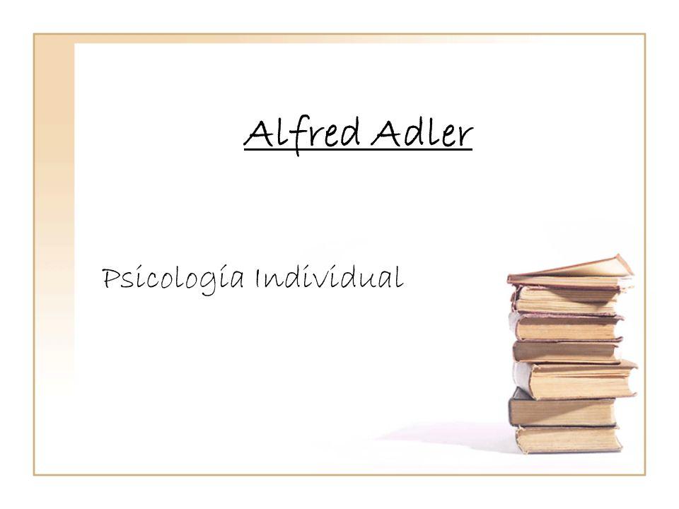 Alfred Adler Psicología Individual
